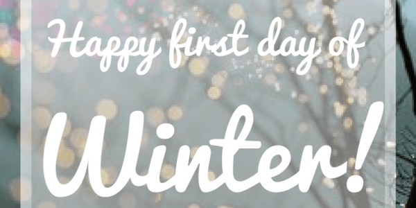 Happy First Day of Winter 2019